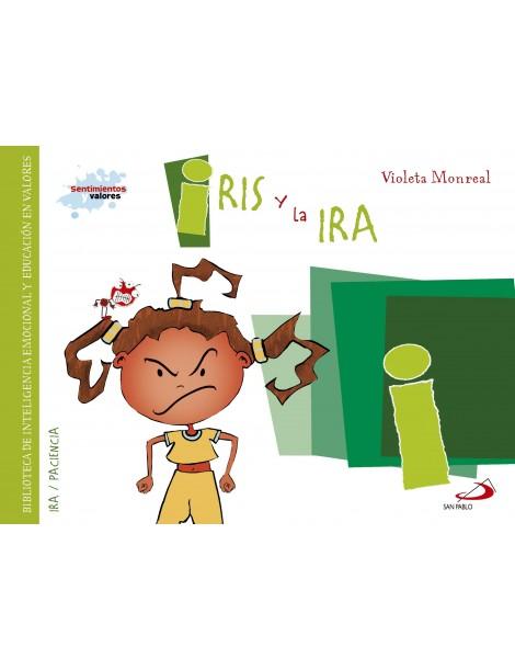 Sentimientos y valores - Iris y la Ira