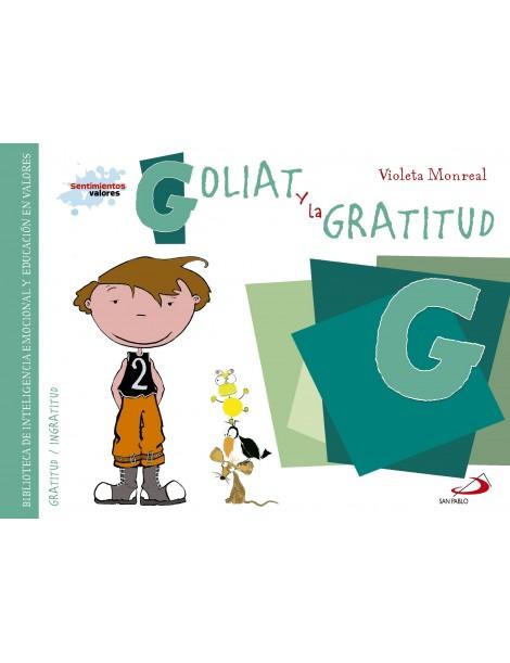 Sentimientos y valores - Goliat y la Gratitud
