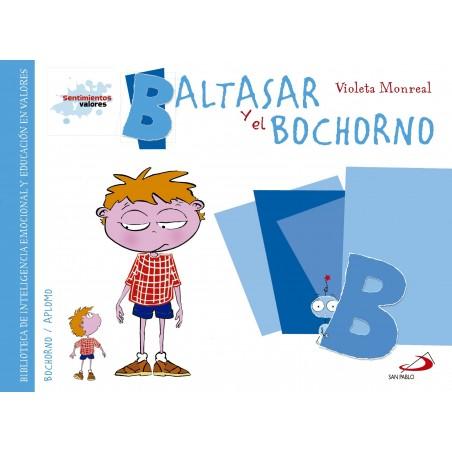 Sentimientos y valores - Baltasar y el Bochorno