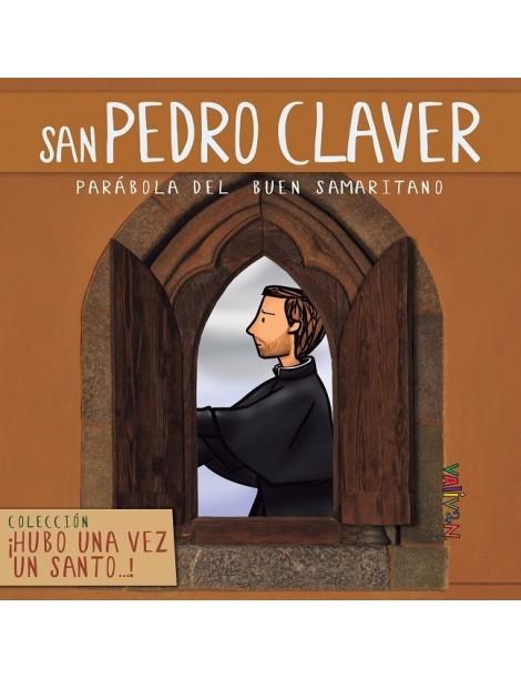 Hubo una vez un santo... San Pedro Claver