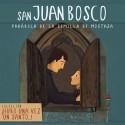 Hubo una vez un santo... San Juan Bosco