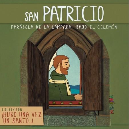 Hubo una vez un santo... San Patricio