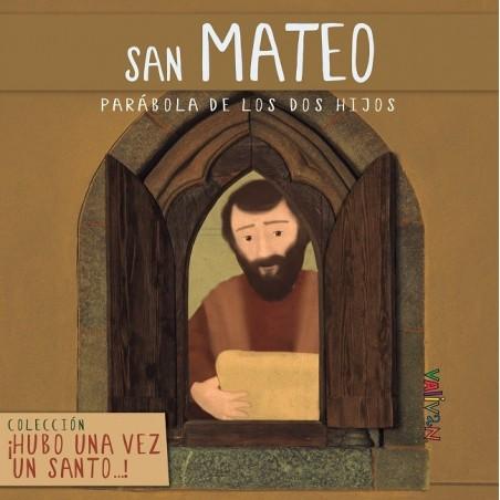 Hubo una vez un santo... San Mateo