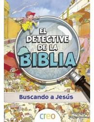 El detective de la Biblia: Buscando a Jesús