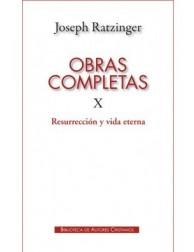 Obras Completas de Joseph Ratzinger X: Resurrección y vida eterna