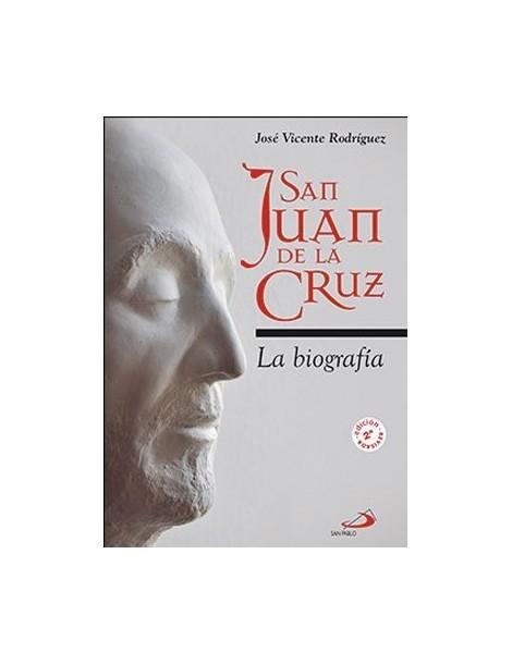 San Juan de la Cruz. La biografía