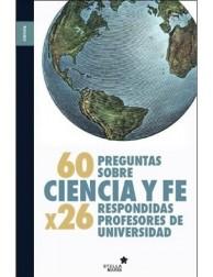 60 preguntas sobre ciencia y fe