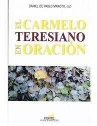 El Carmelo Teresiano en Oración