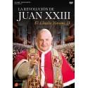 La Revolución de Juan XXIII: El Concilio Vaticano II