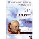 San Juan XXIII: Una vida con sabor a Evangelio LIBRO