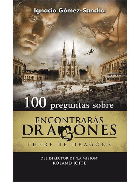 100 Preguntas sobre Encontrarás Dragones LIBRO