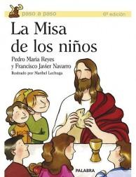La Misa de los niños LIBRO sobre la eucaristía para niños