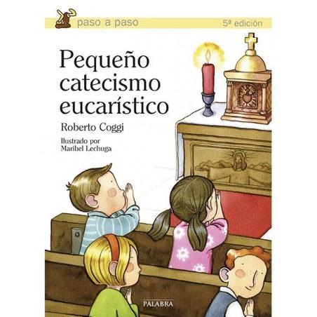 Pequeño catecismo eucarístico