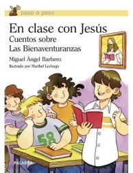 En clase con Jesús LIBRO religioso recomendado para niños