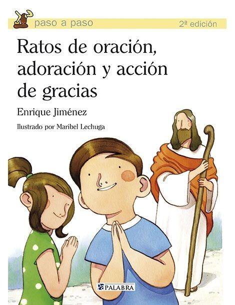 Ratos de oración, adoración y acción de gracias LIBRO católico de oración para niños