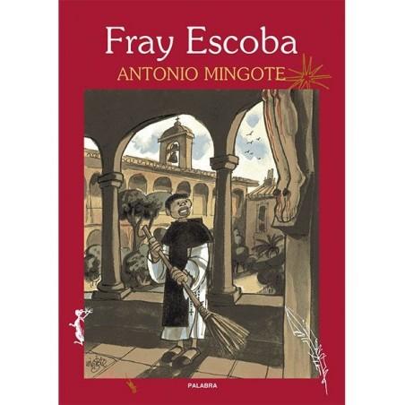 Fray Escoba LIBRO de Mingote sobre el Santo