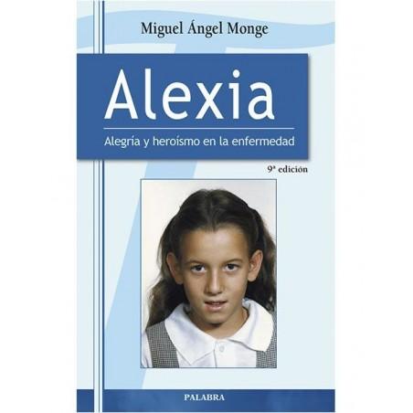 Alexia: Alegria y heroísmo en la enfermedad