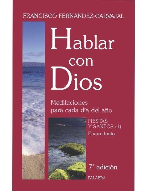 Hablar con Dios: Fiestas y Santos 1 LIBRO