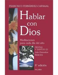 Hablar con Dios (tomo VII): Fiestas y Santos 2