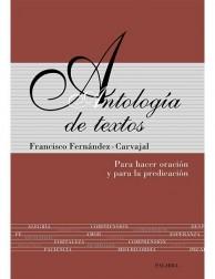 Antología de textos: Para hacer oración y para la predicación LIBRO