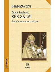 Spe salvi - Carta Encíclica de Benedicto XVI sobre la Esperanza