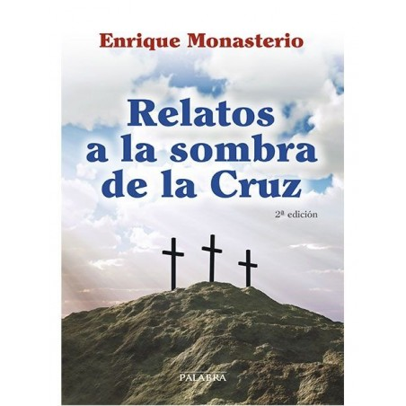Relatos a la sombra de la Cruz