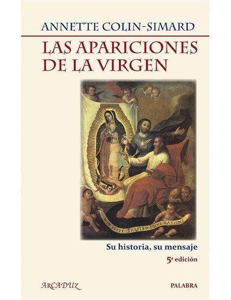Las apariciones de la Virgen