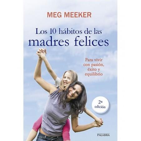 Los 10 hábitos de las madres felices