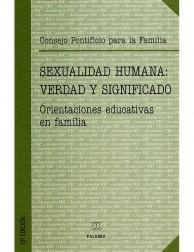 Sexualidad humana: verdad y significado