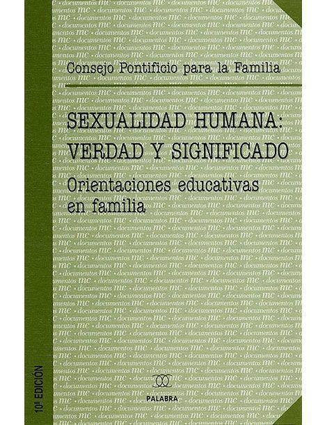 Sexualidad humana: verdad y significado LIBRO