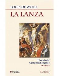 La lanza: Historia del centurión Longinos LIBRO recomendado