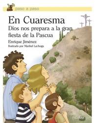 En Cuaresma Dios nos prepara a la gran fiesta de la Pascua LIBRO para niños