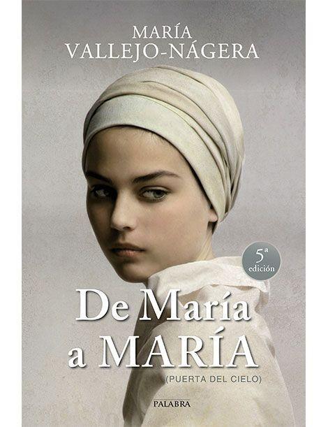 De María a María LIBRO de María Vallejo-Nágera