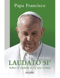 Carta Encíclica LAUDATO SI' (Book in Spanish)