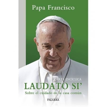 Carta Encíclica LAUDATO SI' (Book in Spanish)