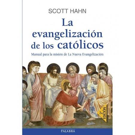 Libro La evangelización de los católicos de Scott Hahn