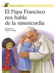 El Papa Francisco nos habla de la misericordia