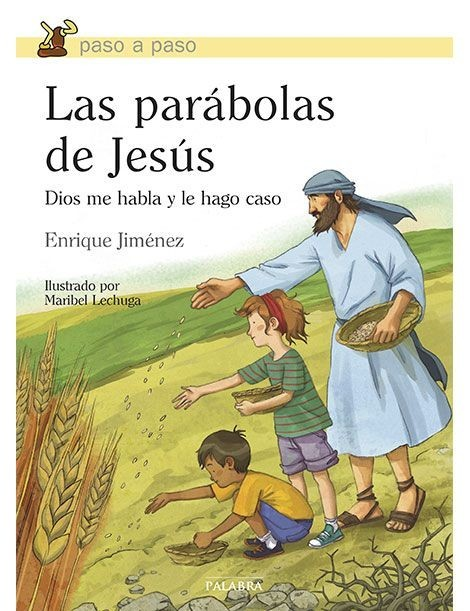 Las parábolas de Jesús - paso a paso