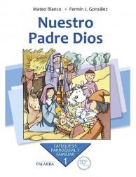Nuestro Padre Dios. Curso 1º