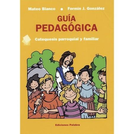 Guía pedagógica. Catequesis parroquial y familiar