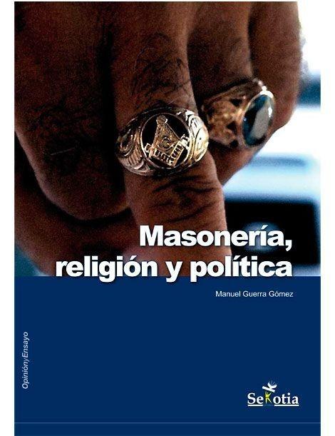 Masonería, Religión y Política LIBRO recomendado
