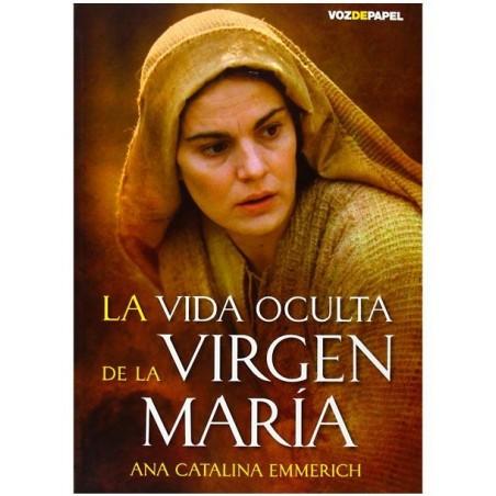 La vida oculta de la Virgen María