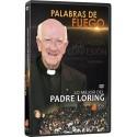 Palabras de Fuego: Lo mejor del Padre Loring DVD video