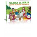 Colorea la Biblia - Relatos del Nuevo Testamento