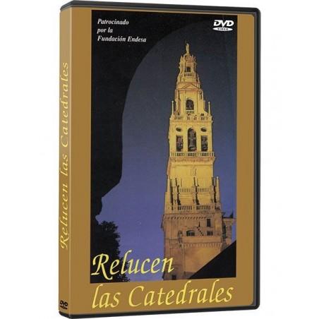 Relucen las Catedrales DVD