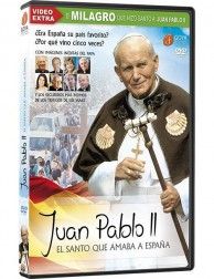 John Paul II, The Saint who loved Spain