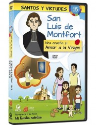 San Luis de Montfort y el Amor a la Virgen