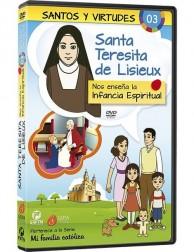 Santa Teresita de Lisieux y la Infancia Espiritual