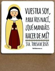 Imán de cerámica - Santa Teresa de Jesús - Vuestra soy