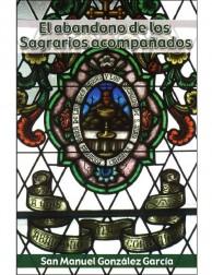 El abandono de los Sagrarios acompañados